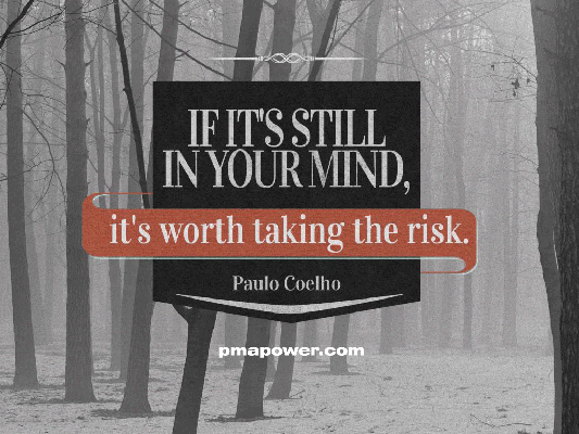 If it is still in your mind, it's worth taking a risk