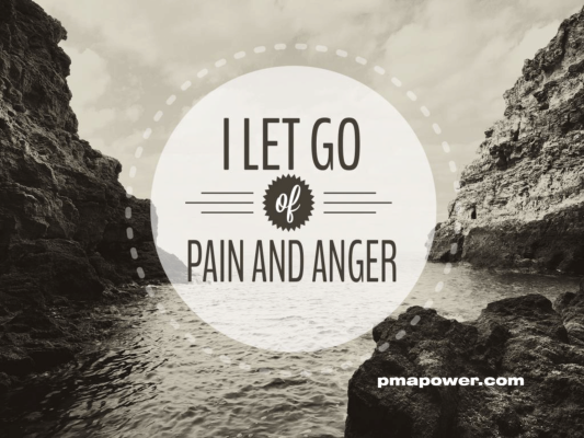 I let go of pain and anger