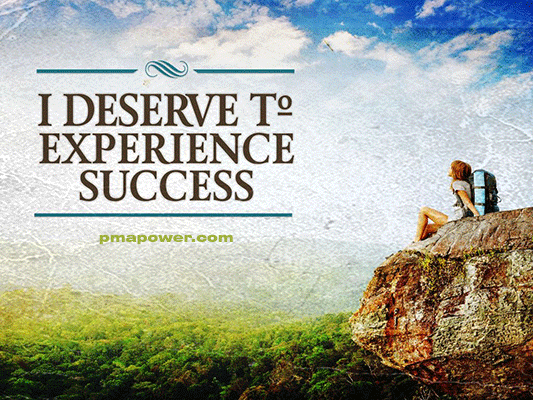 I deserve to experience success