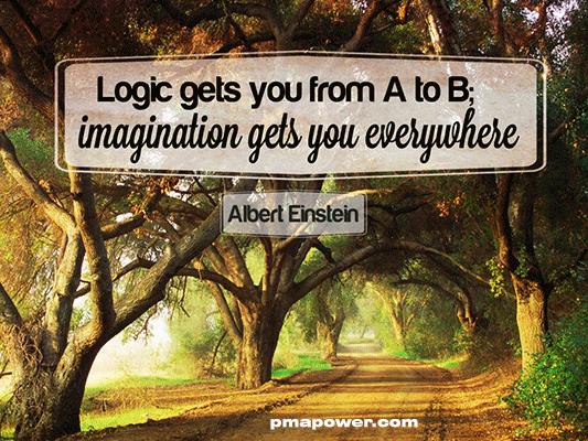 Logic gets you from A to B, imagination gets you everywhere - Albert Einstein