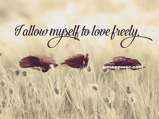 I allow myself to love freely