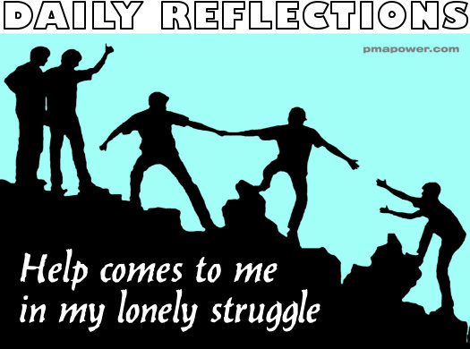 Help comes to me in my lonely struggle - pmapower.com