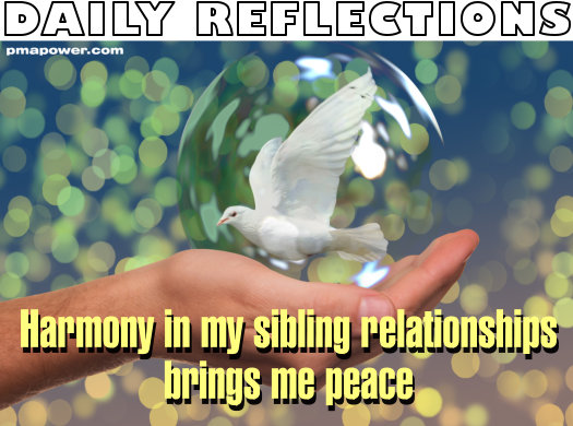 Harmony in my sibling relationships brings me peace - pmapower.com