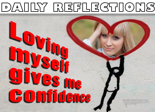 Loving myself gives me confidence