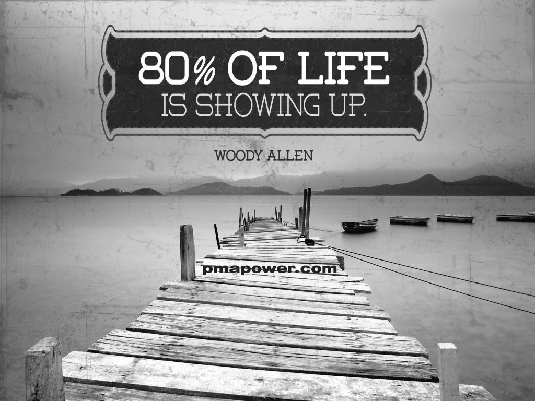 80% of life is showing up