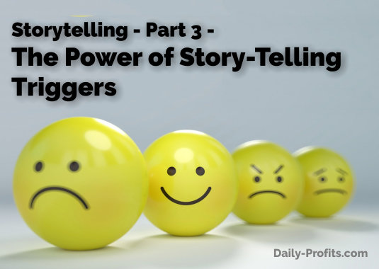 Finding your Storytelling Voice - Part 3 - The Power of Story-Telling Triggers